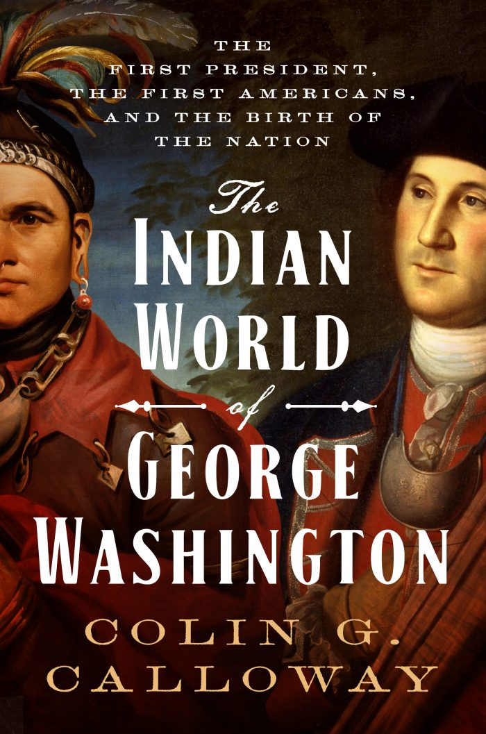 Calloway, The Indian World of George Washington