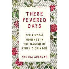 These Fevered Days with Martha Ackmann