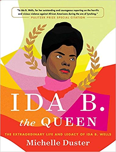 Ida B. Wells the Queen by Michelle Duster