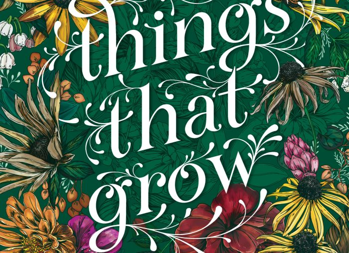 Things that Grow by Meredith Goldstein