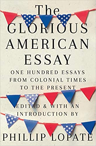 The Glorious American Essay with Phillip Lopate